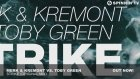 Merk & Kremont Vs. Toby Green - Strike (Original Mix)