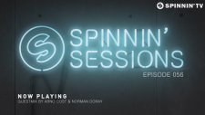 Spinnin Sessions 056 - Guests: Arno Cost & Norman Doray