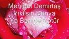 Mehmet Demirtaş Yıkılsın Dünya Sincan Oturak Alemi