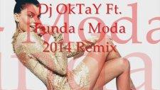 Funda - Moda ( Dj Oktay Remix )