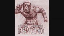 William Marner - Im Back Again (Psycho) 2014