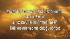 Külliye Sohbeti (31-12-1996)   Mahmud Efendi Hazretleri