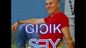 Karabuklu Murat Akkaya - Gıcık Şey