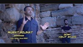 Halit Bilgiç - Murat Rojhat Merhaba ( 2015 )