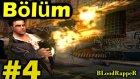 Bloodrapper - Max Payne 2 Oynuyoruz / Bölüm #4