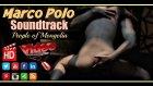 Marco Polo Soundtrack Video HD 2014