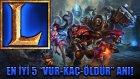 "League Of Legends - En İyi 5 ""vur-Kaç-Öldür"" Oyunu!"