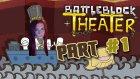 Battleblock Theater Part #1 | Perdeler Bizim İçin Açılıyor! | W/ Firestarterr