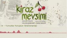 Yumruklar Konuşsun - Volkan Akmehmet & İnanç Şanver (Kiraz Mevsimi Soundtrack)