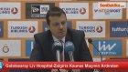 Galatasaray Liv Hospital-Zalgiris Kaunas Maçının Ardından