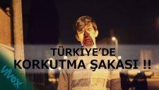Türkiyede Korkutma Şakası Yapmanın Bedeli