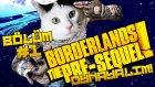 Borderlands Pre-Sequel # Bölüm: 1 # CR4P-TP Geri Döndü!