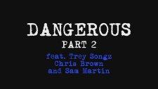 David Guetta - Dangerous Part 2 (Ft. Trey Songz, Chris Brown And Sam Martin)