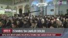 İstanbulda Camiler Doldu