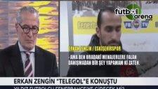 Erkan Zenginden Transfer Açıklaması