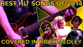 2014 Hits Covered in Rock Medley