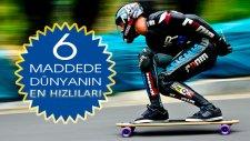 6 Maddede Dünyanın En Hızlıları