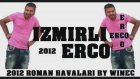 İzmirli Erco Roman Havası Süper
