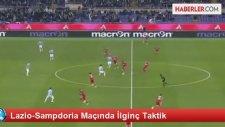 Lazio-Sampdoria Maçında İlginç Taktik