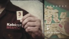 Kolektif İstanbul - Kimse Bilmez | Kerevet (Official Audio)