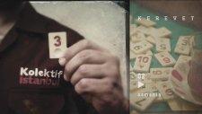 Kolektif İstanbul - Osmania | Kerevet (Official Audio)