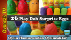 Oyun Hamurundan Sürpriz Yumurtalar, Oyun Hamuru Kaplı Oyuncaklar (3 Video bir arada!)