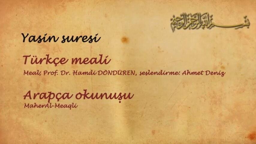 yasin suresi türkçe meali ve arapça okunuşu. | İzlesene