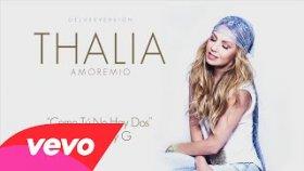 Thalia - Ft. Becky G - Como Tú No Hay Dos