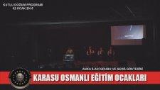 Karasu Osmanlı Eğitim Ocakları / Kutlu Doğum Programı - Anka İlahi Grubu 1. Bölüm