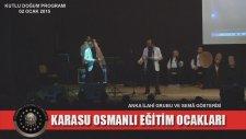 Karasu Osmanlı Eğitim Ocakları / Kutlu Doğum Programı - Anka İlahi Grubu 10. Bölüm