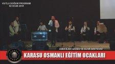 Karasu Osmanlı Eğitim Ocakları / Kutlu Doğum Programı - Anka İlahi Grubu 11. Bölüm