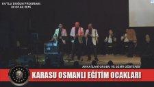 Karasu Osmanlı Eğitim Ocakları / Kutlu Doğum Programı - Anka İlahi Grubu 13. Bölüm