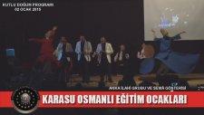 Karasu Osmanlı Eğitim Ocakları Kutlu Doğum Programı  Anka İlahi Grubu 2. Bölüm