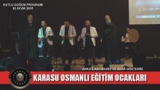 Karasu Osmanlı Eğitim Ocakları / Kutlu Doğum Programı - Anka İlahi Grubu 4. Bölüm