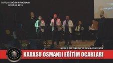 Karasu Osmanlı Eğitim Ocakları / Kutlu Doğum Programı - Anka İlahi Grubu 5. Bölüm