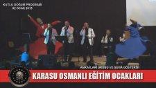 Karasu Osmanlı Eğitim Ocakları / Kutlu Doğum Programı - Anka İlahi Grubu 7. Bölüm