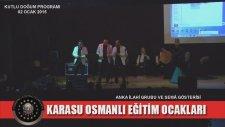Karasu Osmanlı Eğitim Ocakları / Kutlu Doğum Programı - Anka İlahi Grubu 9. Bölüm