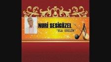 Nuri Sesigüzel - Ela Gözlüm ( THM )