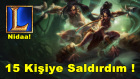 League of Legends - Nidalee'den İnce Playz !