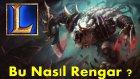 League of Legends - Rengar Kaçış Mekanikleri YENİ !