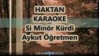 Haktan Si Minör Kürdi Karaoke Md Altyapısı Şarkı Sözü Niran Ünsal