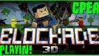 ZIPLAYIN ABİ - BLOCKADE 3D - BÖLÜM 13 - CPEAK