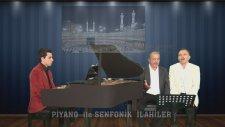 Gül Yüzünü Rüyamızda Görelim Ya Resulallah Piyano Beste Konyalı Hacı Kişi Rast Hafız Hüseyin Sebilci