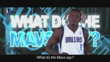 What Do The Mavs Say? (Dallas Mavericks Oyuncuları İçerir)