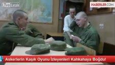 Rus Askerlerinin Kaşık Oyunu
