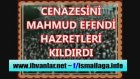 Mahmud Efendi Hazretleri Timurtaş Hocanın cenazesini kıldırıyor