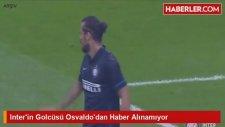 Interin Golcüsü Osvaldodan Haber Alınamıyor
