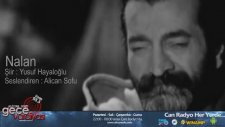 Nalan - Alican Sofu ( Yusuf Hayaloğlu ) - Can Radyo 93.3