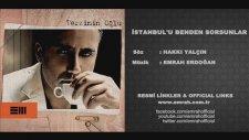 Emrah - İstanbulu Benden Sorsunlar