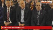 CHP Yalova Milletvekili İnce